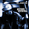 MICHAEL WESTON KING 'Live...In Dinky Town' CD, Twah! 121